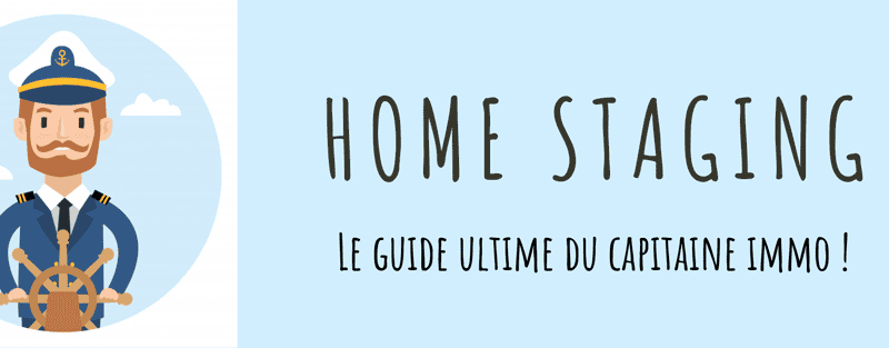 Home staging : le guide ultime de 2020