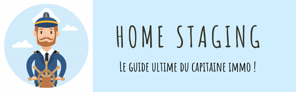 Home Staging : LE guide 2021