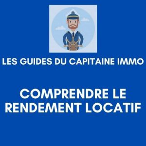 [Guide N°1] Comprendre le rendement locatif